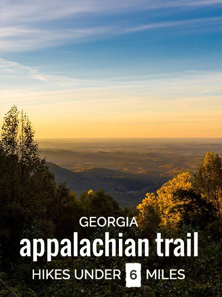 Great Georgia Hikes on the Appalachian Trail, under 6 miles
